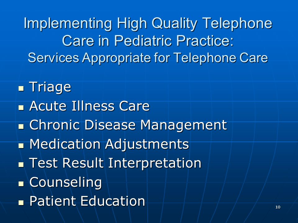 Implementing High Quality Telephone Care in Pediatric Practice: Services Appropriate for Telephone Care