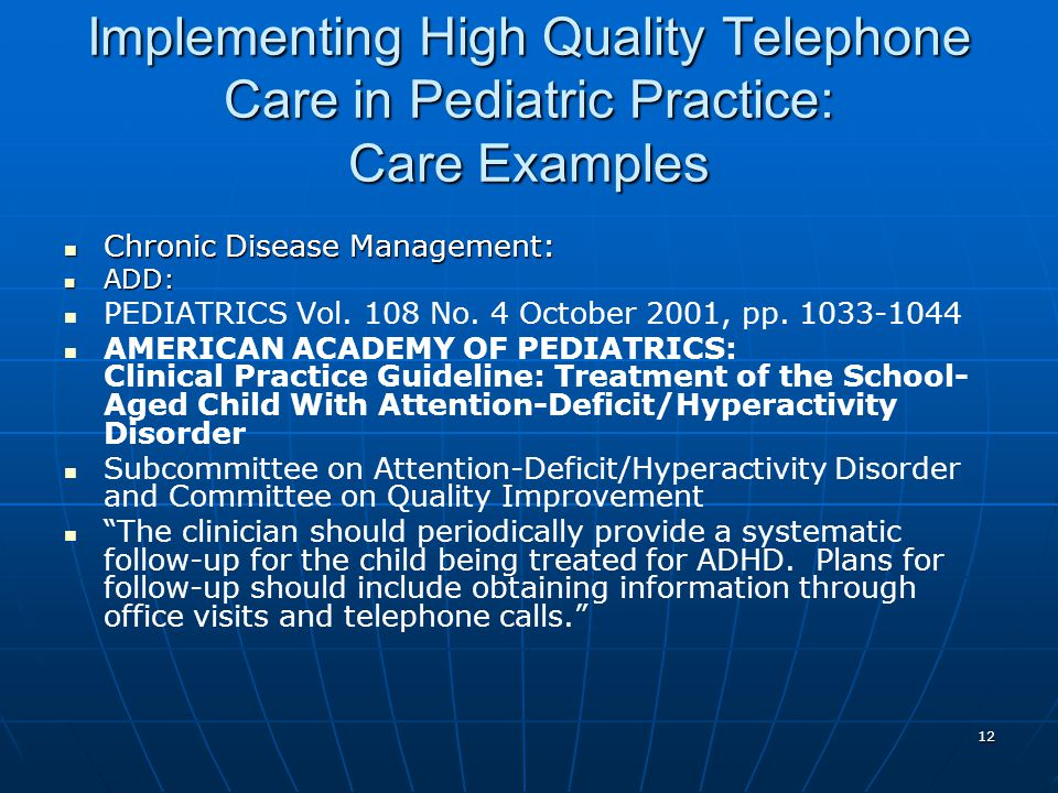 Implementing High Quality Telephone Care in Pediatric Practice: Care Examples