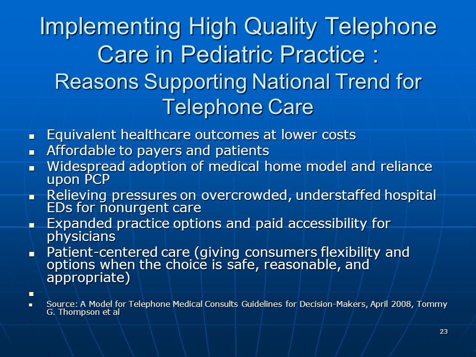 Implementing High Quality Telephone Care in Pediatric Practice : Reasons Supporting National Trend for Telephone Care