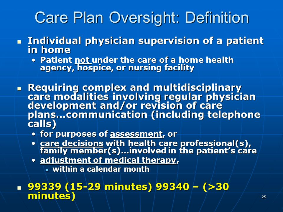 Care Plan Oversight: Definition