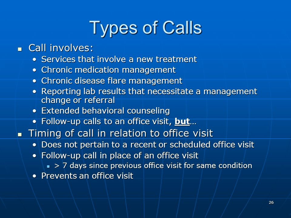 Types of Calls Call involves: