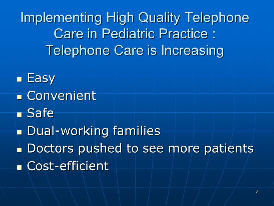 Implementing High Quality Telephone Care in Pediatric Practice : Telephone Care is Increasing