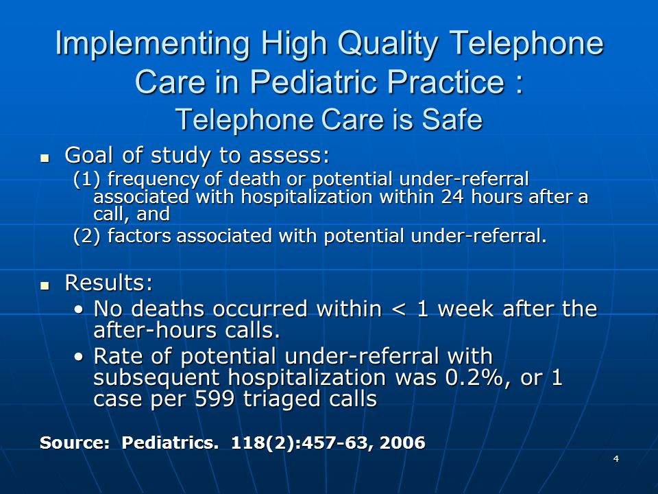 Implementing High Quality Telephone Care in Pediatric Practice : Telephone Care is Safe