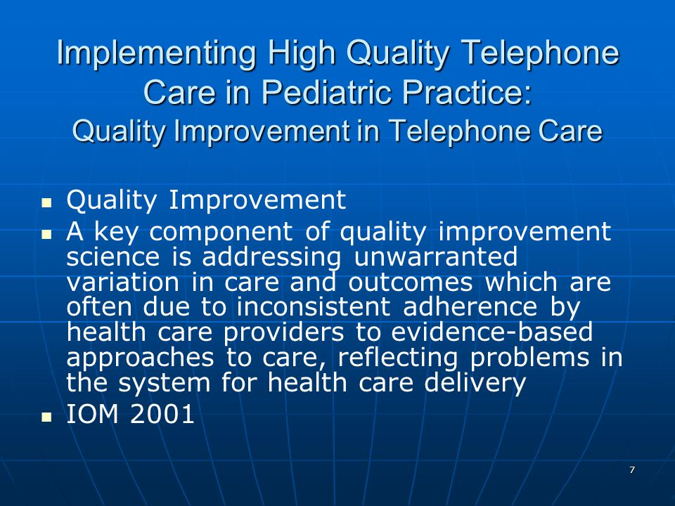 Implementing High Quality Telephone Care in Pediatric Practice: Quality Improvement in Telephone Care