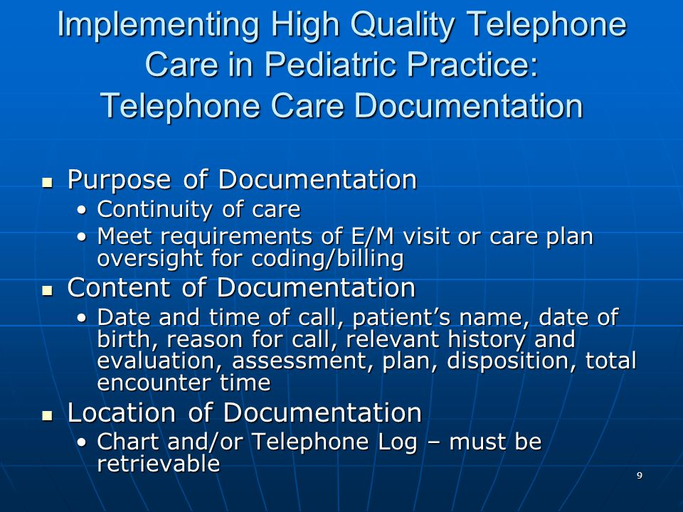 Implementing High Quality Telephone Care in Pediatric Practice: Telephone Care Documentation