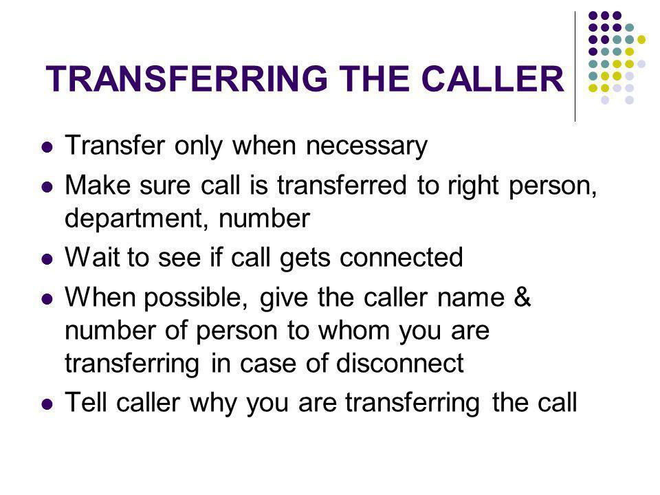TRANSFERRING THE CALLER