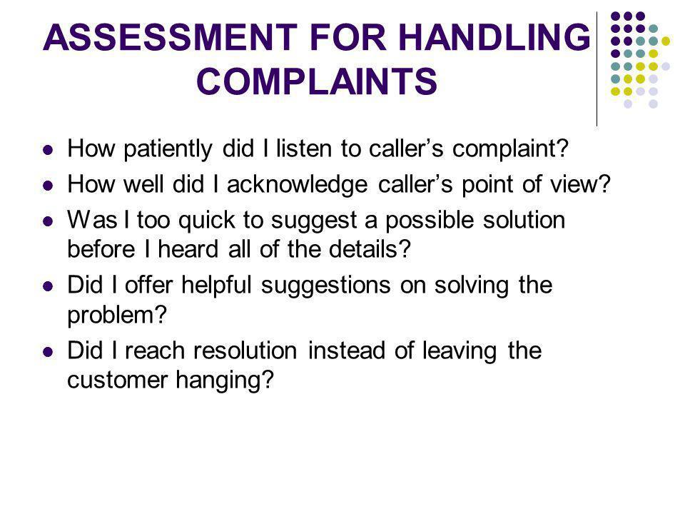 ASSESSMENT FOR HANDLING COMPLAINTS