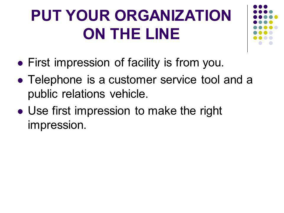 PUT YOUR ORGANIZATION ON THE LINE