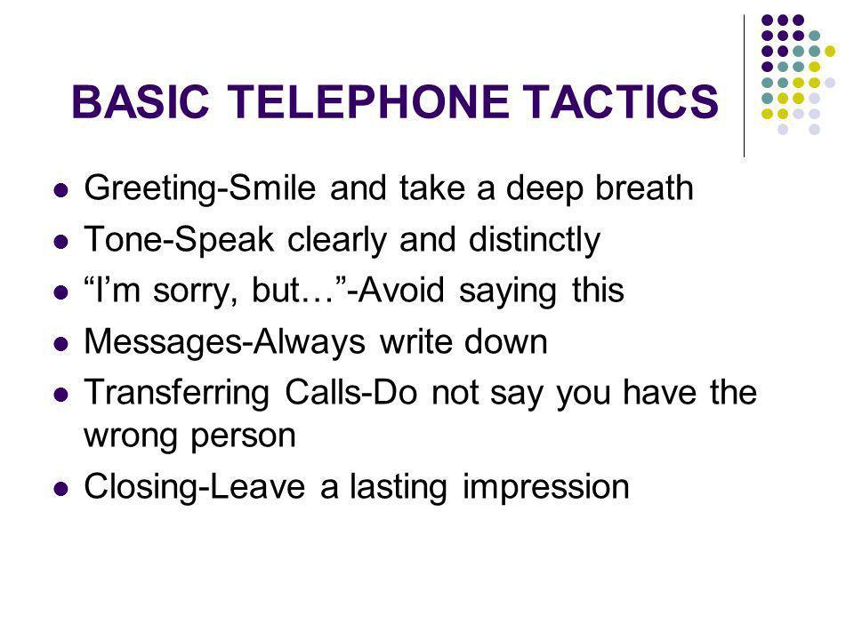 BASIC TELEPHONE TACTICS