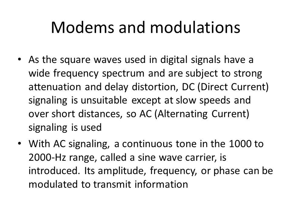 Modems and modulations