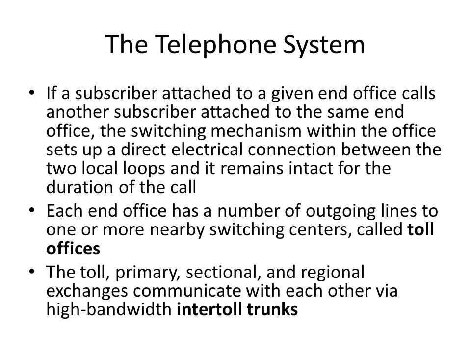 The Telephone System