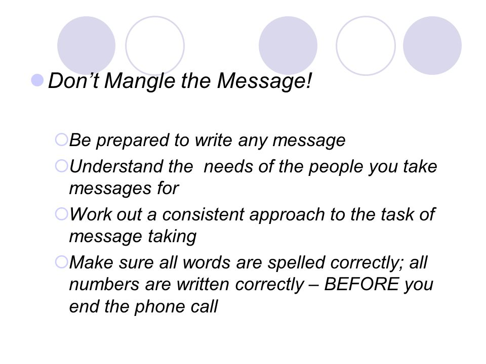 Don't Mangle the Message!