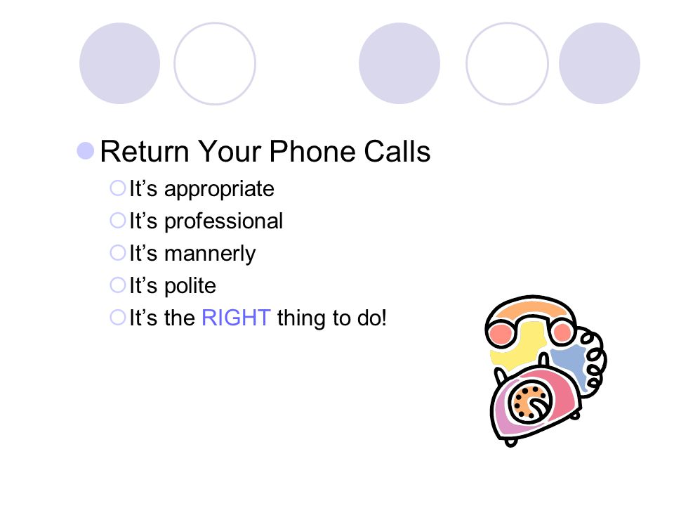 Return Your Phone Calls