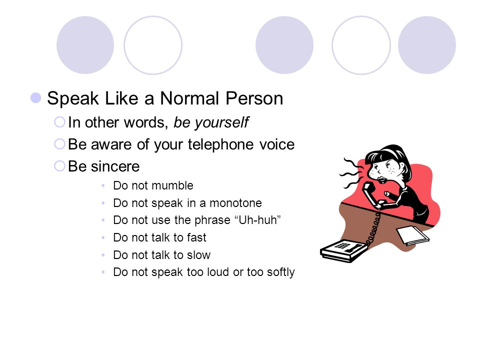 Speak Like a Normal Person