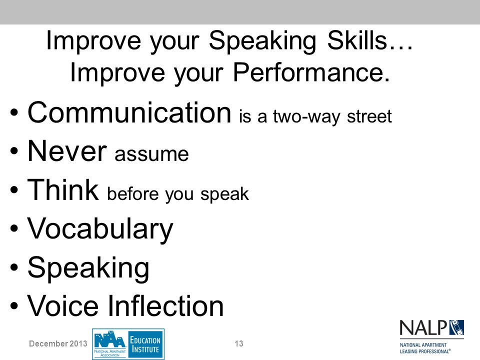 Improve your Speaking Skills… Improve your Performance.