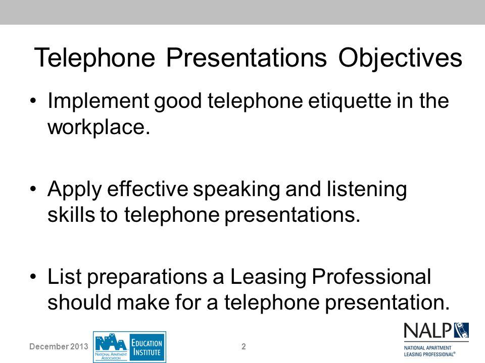 Telephone Presentations Objectives