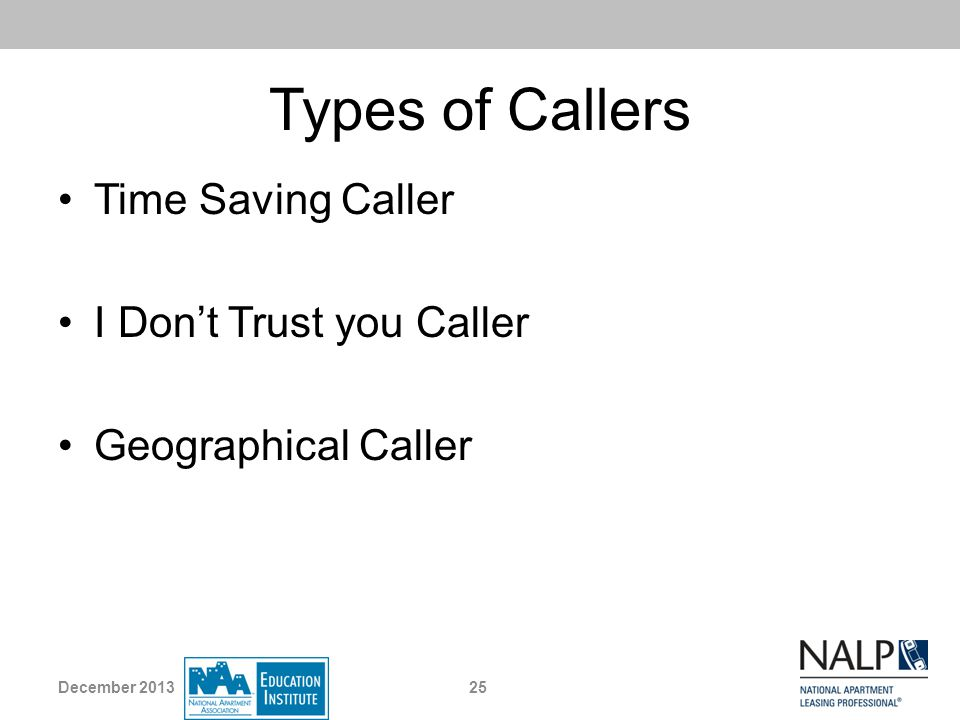 Types of Callers Time Saving Caller I Don't Trust you Caller