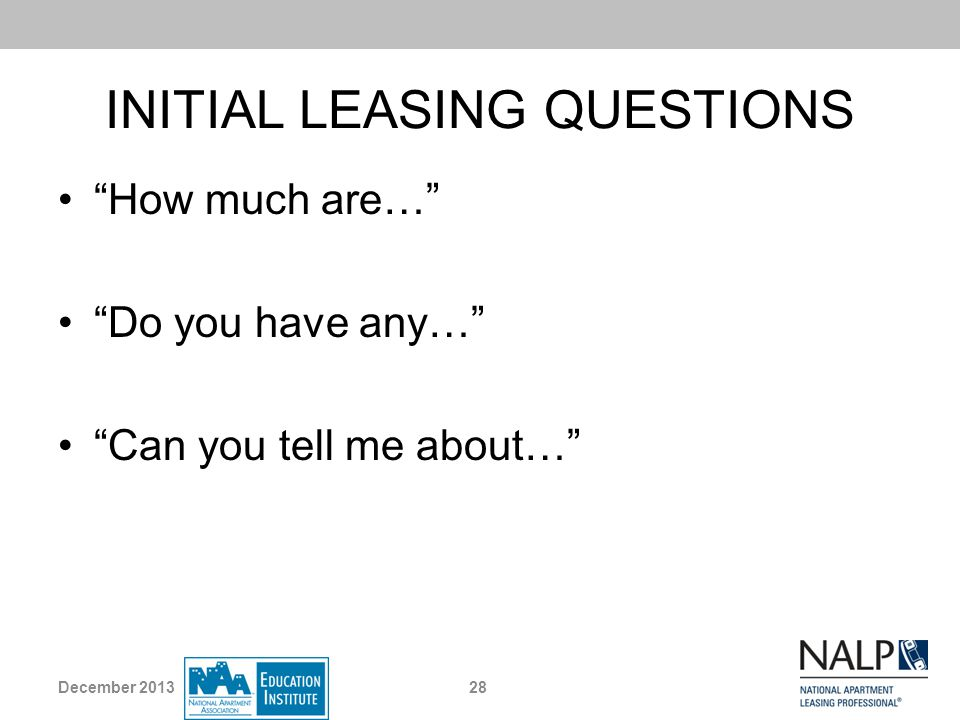 INITIAL LEASING QUESTIONS