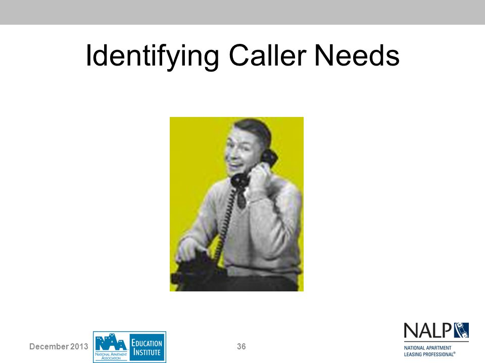 Identifying Caller Needs