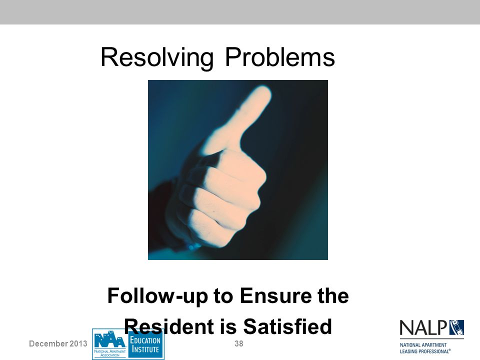 Follow‑up to Ensure the Resident is Satisfied