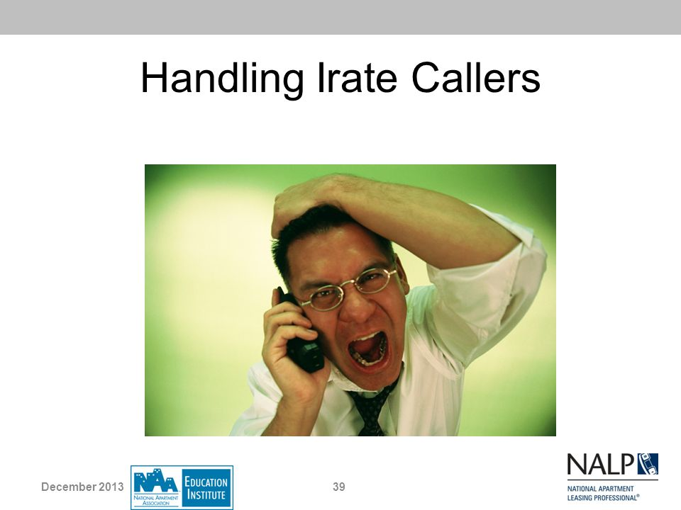 Handling Irate Callers