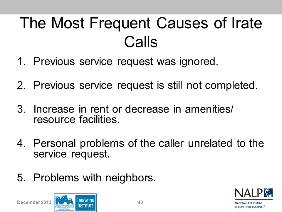 The Most Frequent Causes of Irate Calls