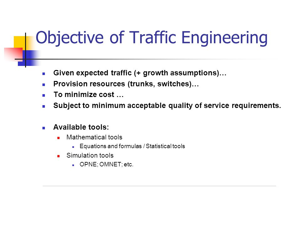 Objective of Traffic Engineering