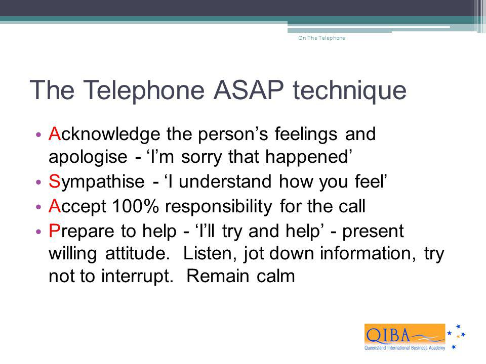 The Telephone ASAP technique