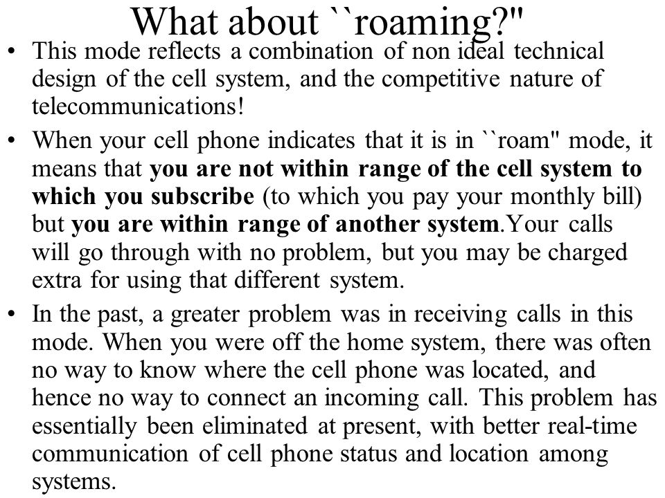 What about ``roaming