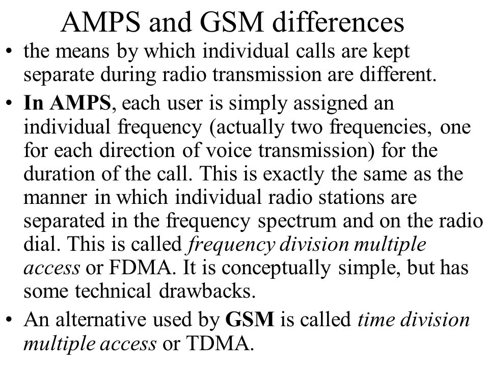AMPS and GSM differences