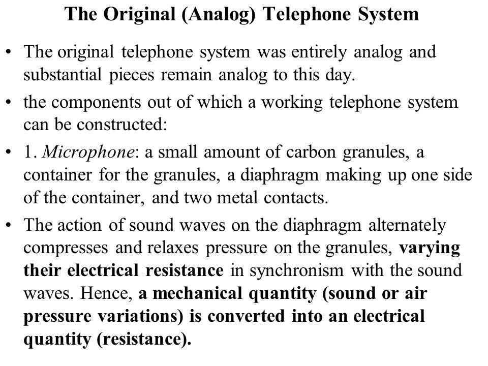 The Original (Analog) Telephone System