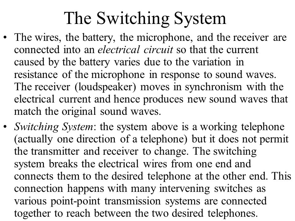 The Switching System