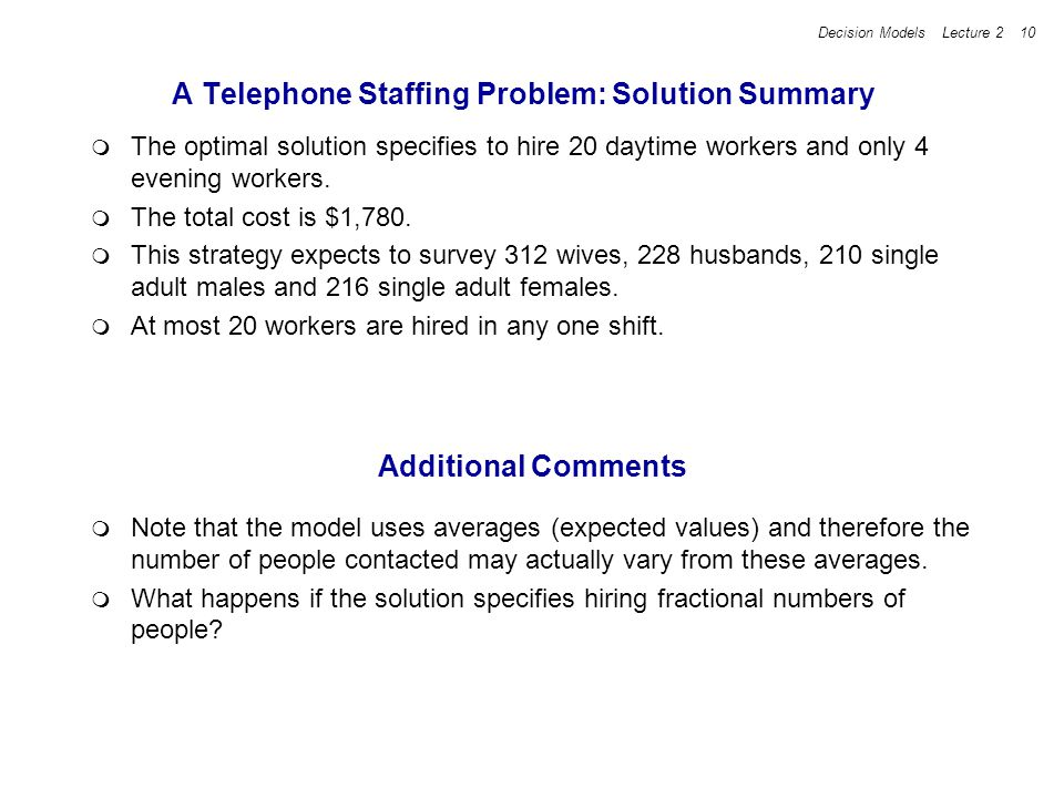 A Telephone Staffing Problem: Solution Summary