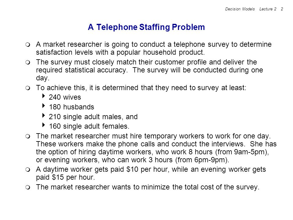 A Telephone Staffing Problem