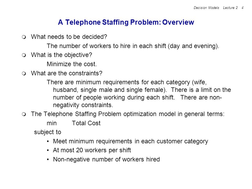 A Telephone Staffing Problem: Overview