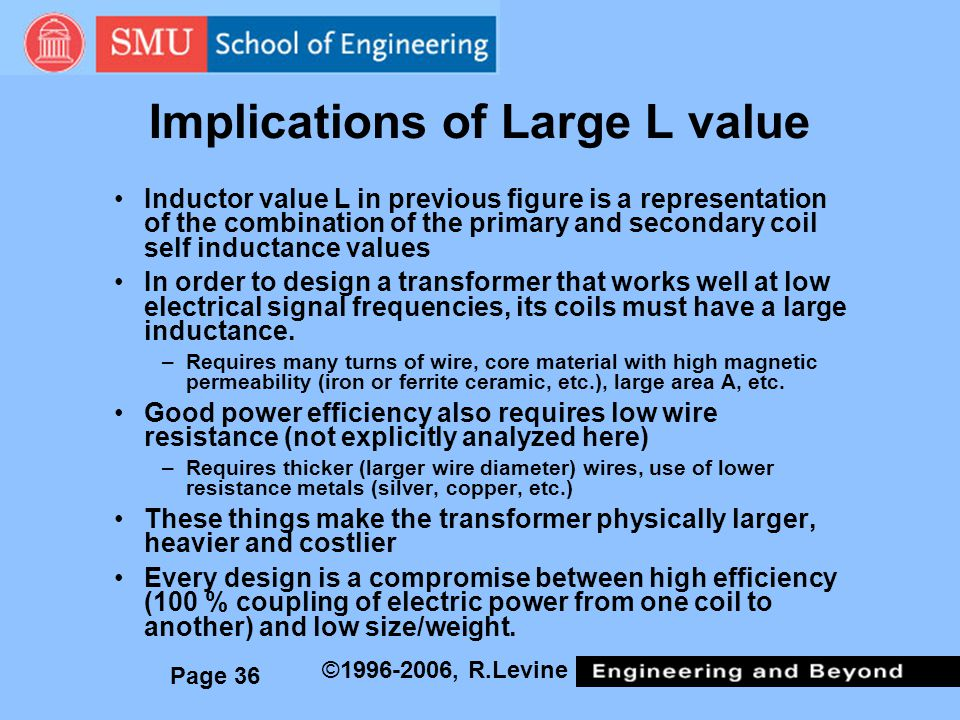 Implications of Large L value