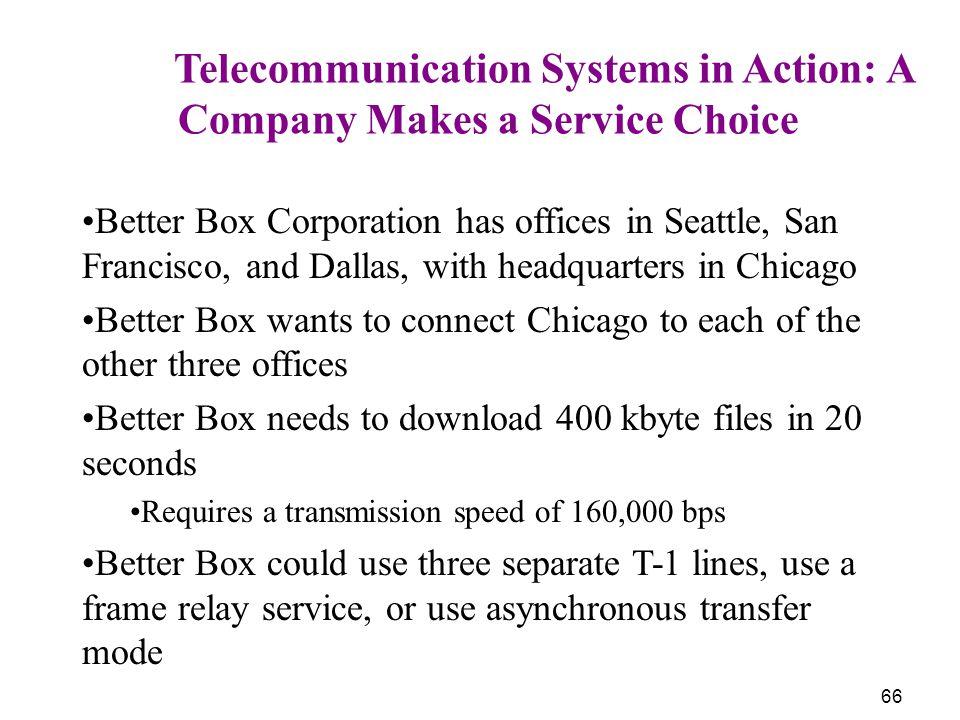 Company Makes a Service Choice