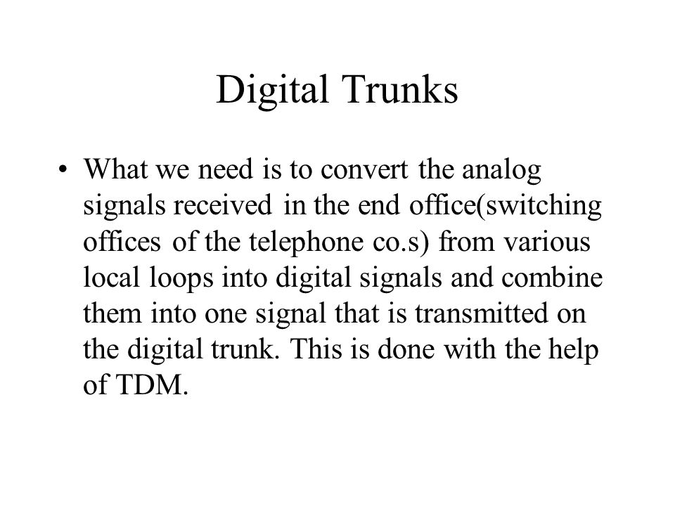 Digital Trunks