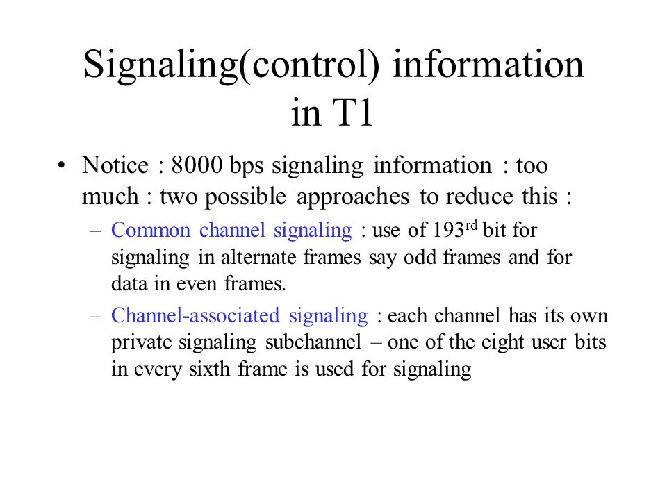 Signaling(control) information in T1