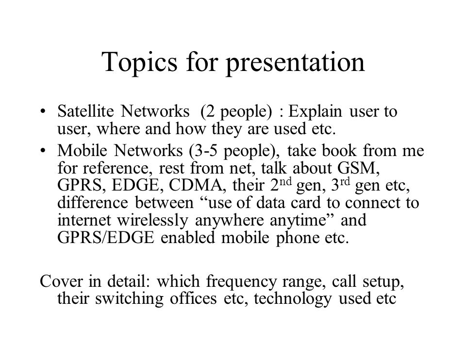 Topics for presentation