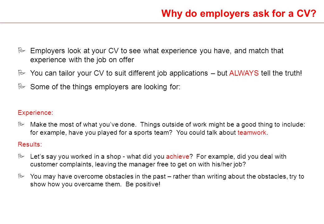 Why do employers ask for a CV