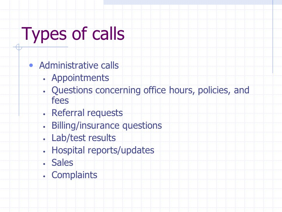 Types of calls Administrative calls Appointments