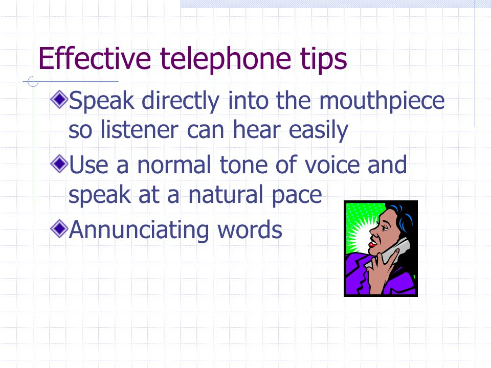 Effective telephone tips