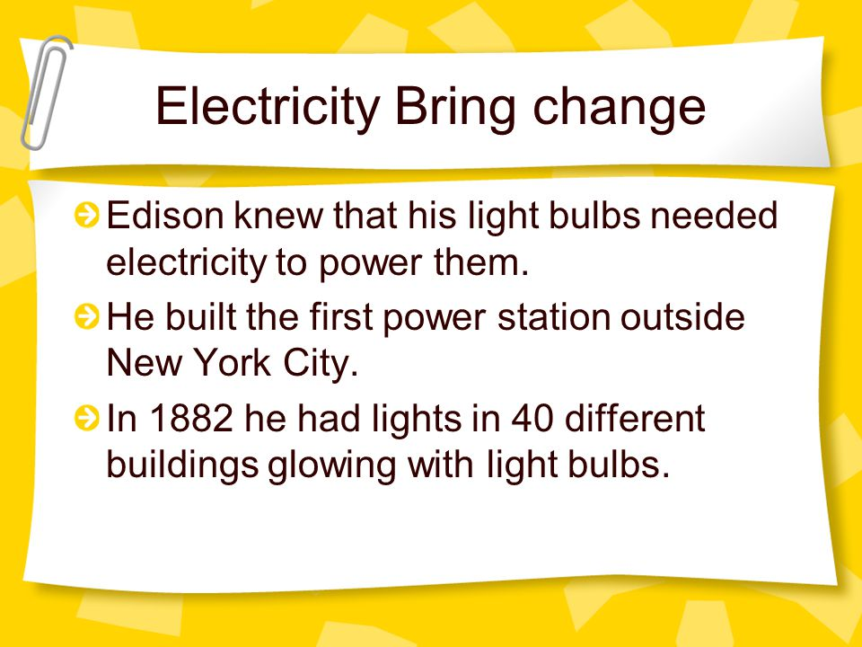 Electricity Bring change