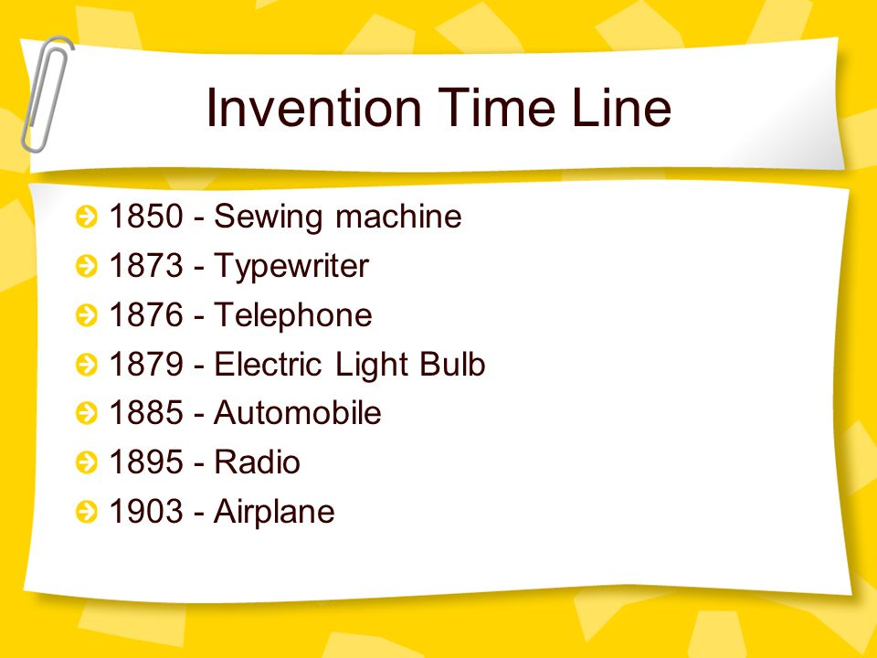 Invention Time Line 1850 - Sewing machine 1873 - Typewriter
