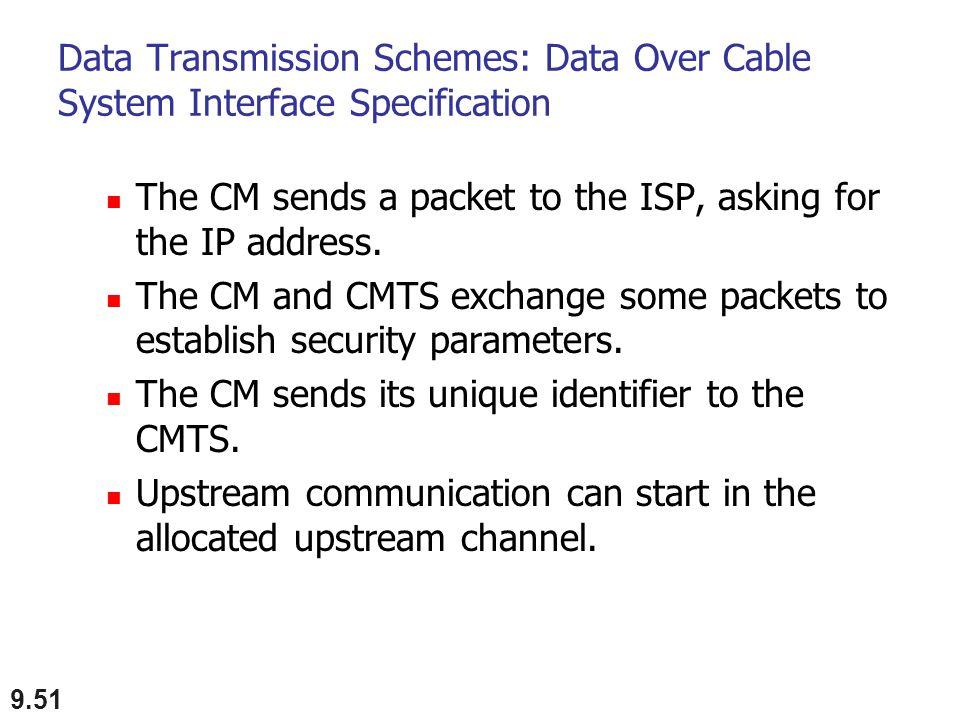 Data Transmission Schemes: Data Over Cable System Interface Specification
