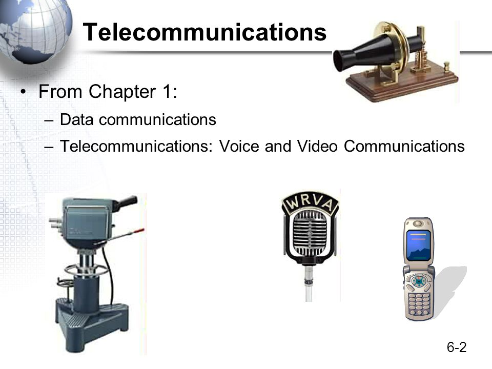 Telecommunications From Chapter 1: Data communications