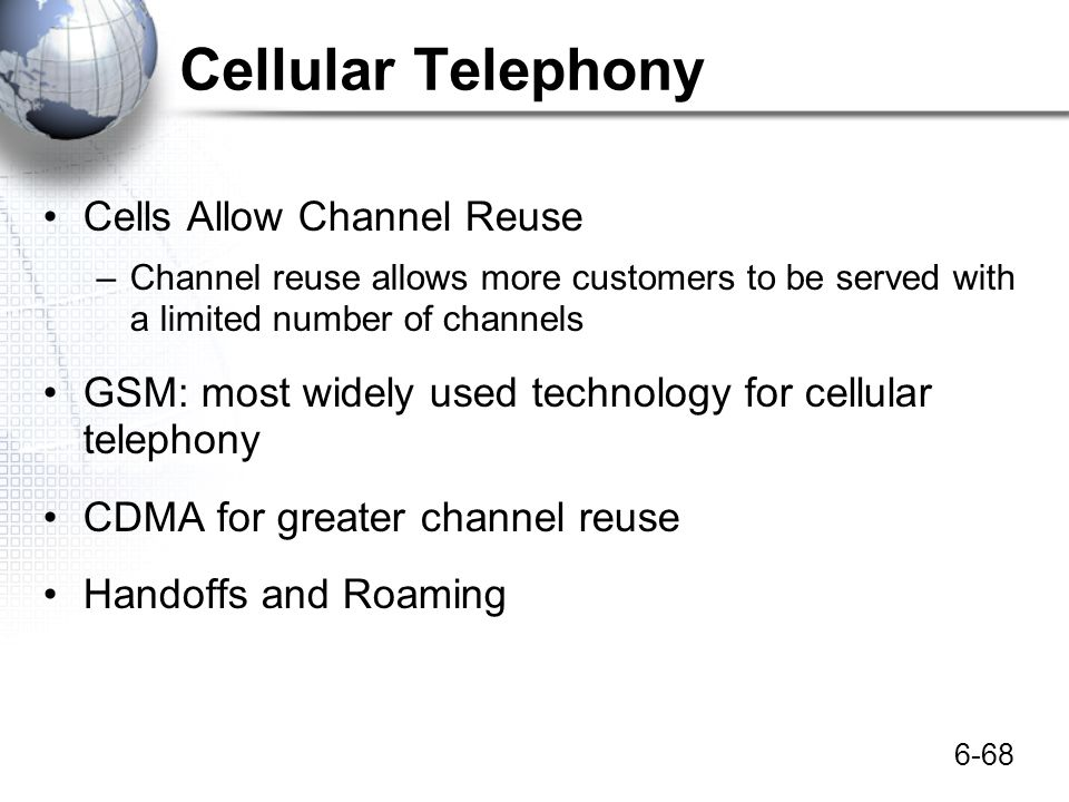 Cellular Telephony Cells Allow Channel Reuse