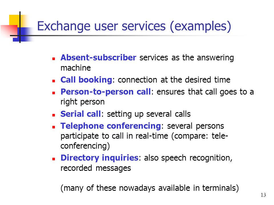 Exchange user services (examples)