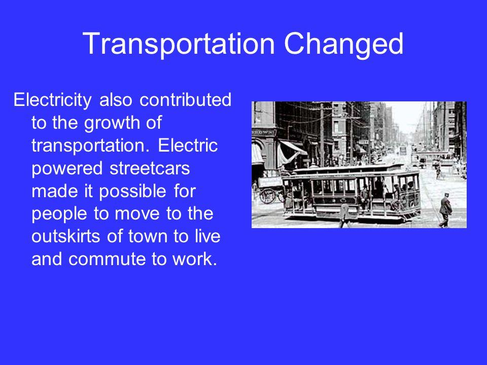 Transportation Changed